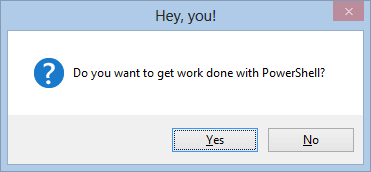 PowerShell PopUp • The Lonely Administrator